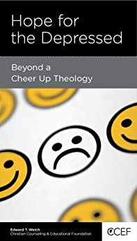 """Hope for the Depressed: Beyond a """"Cheer-Up"""" Theology"""
